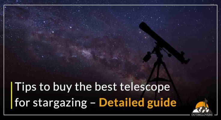 Tips to buy the best telescope for stargazing – Detailed guide