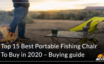 Top 15 Best Portable Fishing Chair To Buy in 2020 – Buying guide