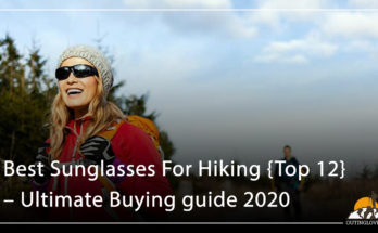 Best Sunglasses For Hiking {Top 12} – Ultimate Buying guide Reviews 2020