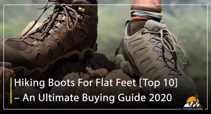 Hiking Boots For Flat Feet [Top 10] – An Ultimate Buying Guide 2020