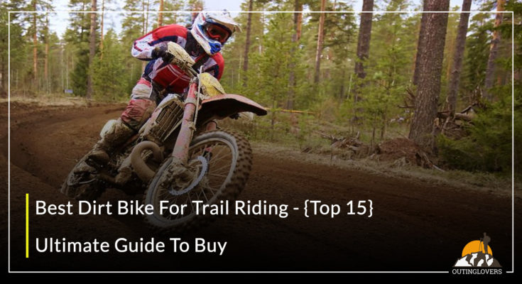 Best Dirt Bike For Trail Riding