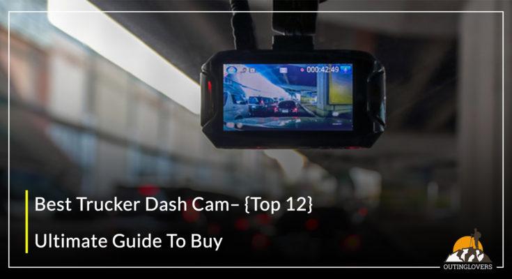 Best Trucker Dash Cam