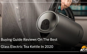 Buying Guide Reviews On The Best Glass Electric Tea Kettle In 2020